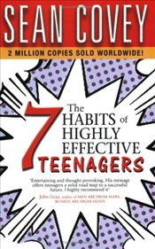 7 Habits of Highly Effective Teenagers - Covey, Sean