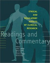 Ethical and Regulatory Aspects of Clinical Research - Emanuel, Ezekiel J.