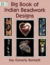 Big Book Indian Beadwork Designs - Bennett, Kay Doherty