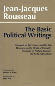 Basic Political Writings  - Rousseau, Jean-Jacques