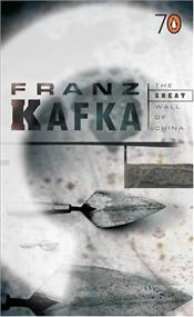 Great Wall of China 70s - Kafka, Franz