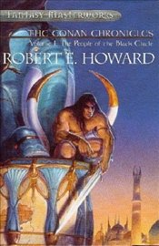 Conan Chronicles : People of the Black Circle Vol 1 - Howard, Robert E.