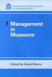Management in Museums  - Moore, Kevin