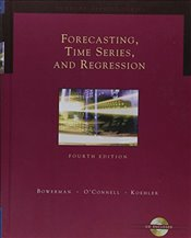 Forecasting, Time Series and Regression 4E - Bowerman, Bruce L.