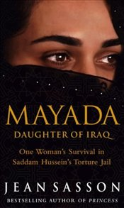 Mayada : Daughter of Iraq - Sasson, Jean P.