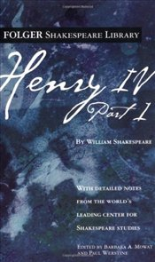 Henry IV, Part 1  - Shakespeare, William