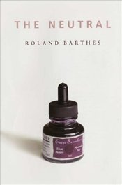 Neutral - Barthes, Roland