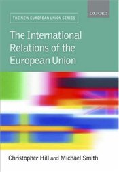 International Relations of the EU  4e - Hill, Christopher