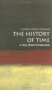 History of Time : A Very Short Introduction - Holford-Strevens, Leofranc