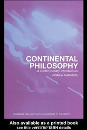 Continental Philosophy : Contemporary Introduction - Cutrofello, Andrew