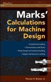 Marks Calculations For Machine Design - Brown, Thomas