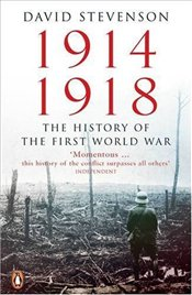 1914-1918 : History of the First World War - Stevenson, David