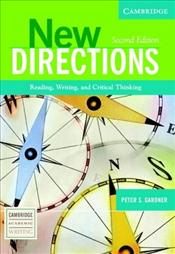 New Directions 2e : Reading, Writing, and Critical Thinking - Gardner, Peter S.