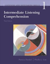 Intermediate Listening Comprehension 3e SB ISE - Dunkel, Patricia