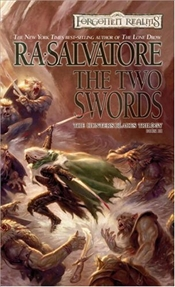 Two Swords : Hunters Blades Triology Book 3 : Legend of Drizzt Series-19 - Salvatore, R. A.