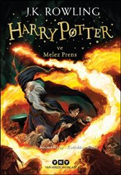 Harry Potter ve Melez Prens : 6. Kitap - Rowling, J. K.