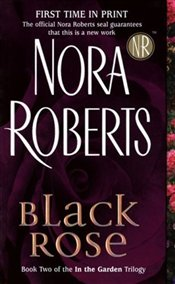 Black Rose - Roberts, Nora
