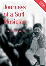 Journeys of a Sufi Musician - Erguner, Kudsi