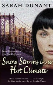 Snow Storms in a Hot Climate - Dunant, Sarah