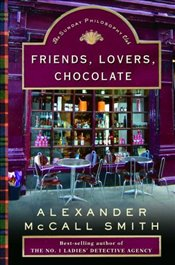 Friends, Lovers, Chocolate - Smith, Alexander McCall
