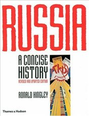 Russia : A Concise History - Hingley, Ronald