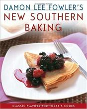 Damon Lee Fowlers New Southern Baking  - Fowler, Damon Lee