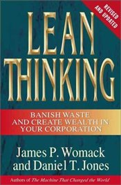 Lean Thinking: Banish Waste and Create Wealth in Your Corporation - Womack, James P.