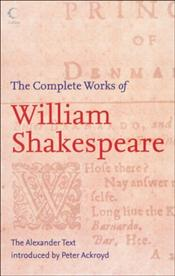 Complete Works of Shakespeare  - Shakespeare, William