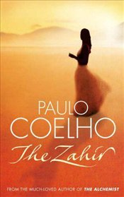 Zahir : Novel of Love, Longing and Obsession - Coelho, Paulo