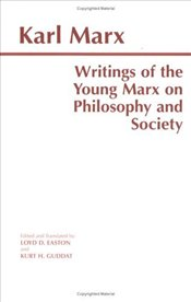 Writings of the Young Marx on Philosophy and Society  - Marx, Karl