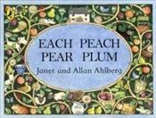 Each Peach Pear Plum - Ahlberg, Allan