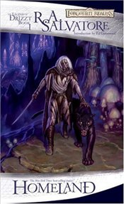 Homeland : The Dark Elf Trilogy Book 1 : Legend of Drizzt Series-1 - Salvatore, R. A.