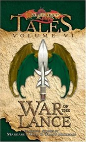 War of the Lance : Tales 6 - Weis, Margaret