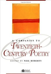 Companion to 20th-Century Poetry  - Roberts, Neil