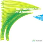 Fundamentals of Animation  - Wells, Paul