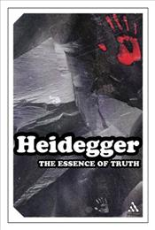 Essence of Truth - Heidegger, Martin
