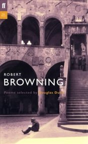 Robert Browning  - Browning, Robert