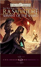 Servant of the Shard : The Sellswords Trilogy Book 1 : Legend of Drizzt Series-14 - Salvatore, R. A.