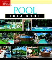 Pool Idea Book  - White, Lee Anne