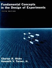 Fundamental Concepts in the Design of Experiments - Hicks, Charles R.