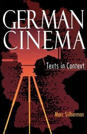 German Cinema : Texts in Context - Silberman, Marc