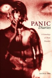 Panic Diaries : Genealogy of Panic Disorder  - Orr, Jackie