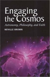 Engaging the Cosmos - Brown, Neville