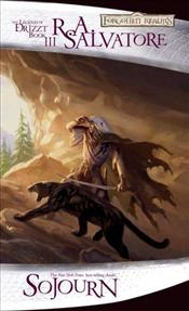Sojourn : The Dark Elf Trilogy Book 3 : Legend of Drizzt Series-3 - Salvatore, R. A.