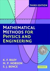 Mathematical Methods for Physics and Engineering 3e - RILEY, K.F.