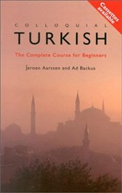 Colloquial Turkish 2e : Complete Course for Beginners (Pack) - BAYRAKTAROĞLU, SINAN