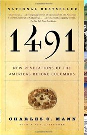 1491 : New Revelations of the Americas Before Columbus - Mann, Charles C.