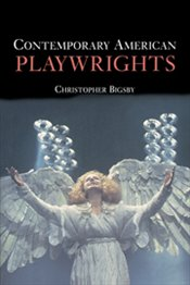 Contemporary American Playwrights - BIGSBY, C.W.E.