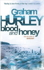 Blood and Honey  - Hurley, Graham