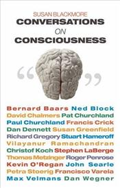 Conversations on Consciousness  - Blackmore, Susan